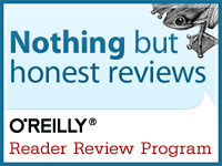 I review for the O'Reilly Blogger Review Program