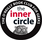 The Inner Circle: The O'Reilly Book Club for Geeks