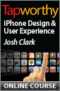 Online Course: Tapworthy iPhone Design and User Experience