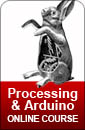 Online Course: Processing and Arduino in Tandem